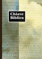 Chiave Biblica Nuova Riveduta - A cura di Domenico Tomasetto