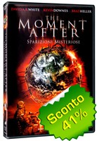 The moment after - Sparizioni misteriose