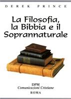 La filosofia, la Bibbia e il soprannaturale