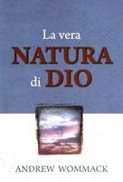 La vera natura di Dio