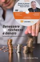 Benessere ricchezza e denaro - I principi biblici sulla gestione delle finanze - Con DVD incluso