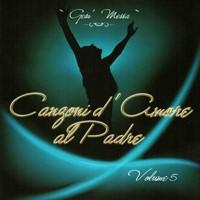 Canzoni d'amore al Padre - Vol. 5