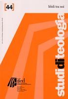 Idoli tra noi (Studi di teologia n° 44) (Brossura)