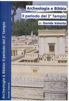 Archeologia e Bibbia - Il periodo del 2° Tempio