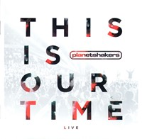 This is our time Live
