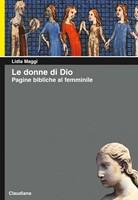 Le donne di Dio - Con illustrazioni di Silvia Gastaldi (Brossura)