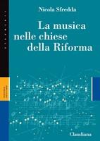 La musica nelle chiese della Riforma (Brossura)