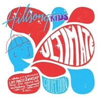 Ultimate Collection - Hillsong Kids