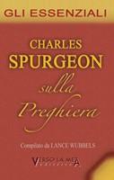 Charles Spurgeon sulla preghiera