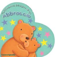 Tutti hanno bisogno di un abbraccio - Libro illustrato a forma di cuore