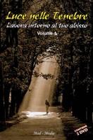 Luce nelle tenebre vol 1 - Doppio DVD