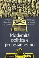 Modernità, politica e protestantesimo