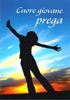 Cuore giovane prega - Libretto da regalare con spazio per dedica