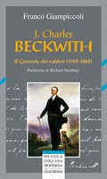 J. Charles Beckwith - Il generale dei valdesi (1789 - 1862) (Brossura)