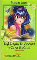 Dal diario di Asenat «Caro Bibù...» - Volume 1