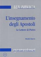 L'insegnamento degli Apostoli - Le lettere di Pietro 1° Lux Biblica n° 46