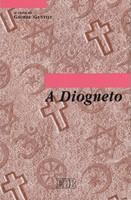 A Diogneto - Traduzione con testo greco a fronte