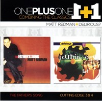 One plus One - Due album in uno - The Father's song + Cutting edge 3 & 4