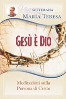 Gesù è Dio