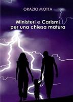 Ministeri e carismi per una chiesa matura