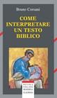 Come interpretare un testo biblico (Brossura)
