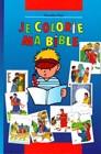Je colorie ma Bible - Bibbia da colorare per bambini in francese
