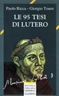 Le 95 tesi di Lutero (Brossura)