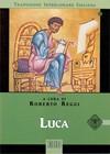 Luca (Traduzione Interlineare Greco-Italiano)