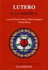 Lutero e la mistica (Copertina rigida)