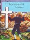 Il pellegrinaggio del cristano