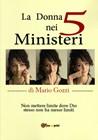 La donna nei 5 ministeri