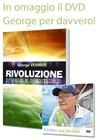 Rivoluzione d'amore e d'equilibrio + DVD George per davvero in Omaggio!