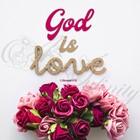 "Quadro ""God is love 1 Giovanni 4:16"" - Quadrato (QDR016)"