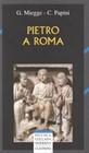 Pietro a Roma - Valore storico di una tradizione locale (Brossura)