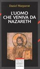 L'uomo che veniva da Nazareth (Brossura)