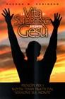 La vita di successo secondo Gesù - Principi per i nostri tempi tratti dal Sermone sul Monte