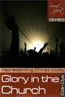 Glory in the Church - Representing Christ today - Study #5