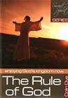 The rule of God - Enjoying God's kingdom - Study #3