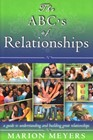 The ABC's of relationships - A guide to understanding and building relationships