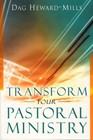 Tranform your pastoral ministry