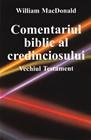 Comentariul biblic al credinciosului Vechiul Testament - Commentario del discepolo in lingua Rumena Antico Testamento