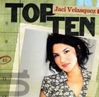 Top Ten Jaci Velasquez